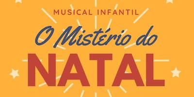 "Musical Infantil ""O Mistério do Natal"""
