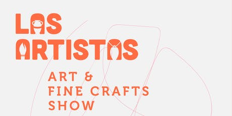 Las  Artistas Art & Fine Crafts Show tickets