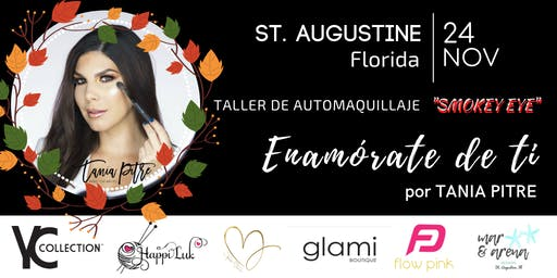 Taller de Automaquillaje ENAMÓRATE DE TI - St. Augustine FL.