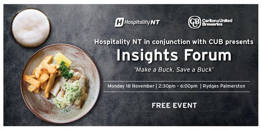 Hospitality NT in conjunction with CUB presents 'Insights Forum'