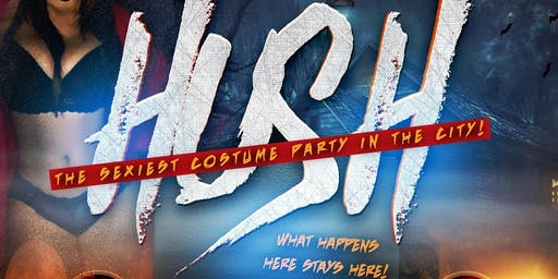 HUSH (The City's Sexiest Halloween Party)