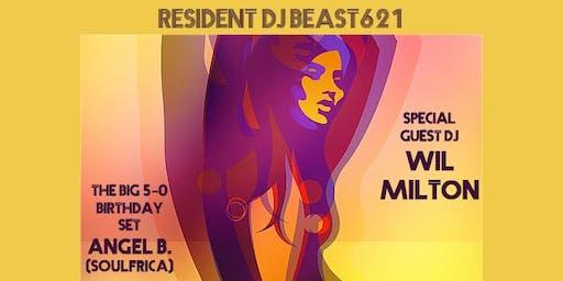 JUST RIGHT LOFT PARTY w/ Wil Milton, Angel B. , BEAST621