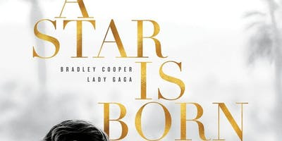 A STAR IS BORN (2018) [15]: Singalong Movie