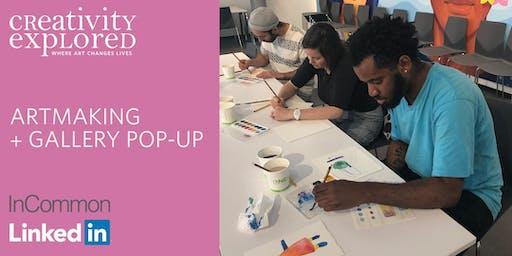 Artmaking & Gallery Pop-up at LinkedIn