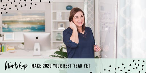 Rebelle Workshop - Make 2020 Your Best Year Yet