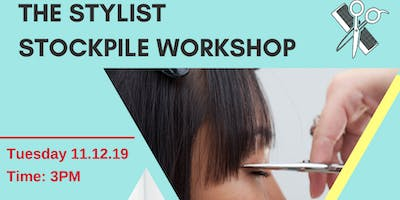 The Stylist Stockpile Workshop