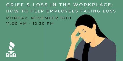 Grief & Loss in the Workplace: How to Help Employees Facing Loss
