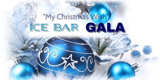 My Christmas Wish- Ice Bar Gala (Toy Drive)