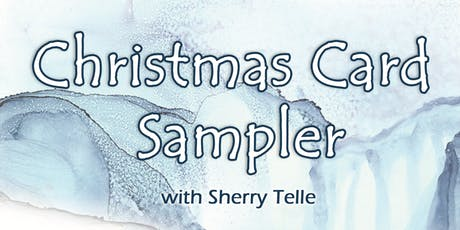 Christmas Card Sampler with Sherry Telle tickets