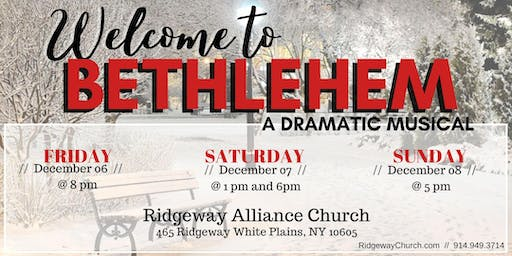 Welcome to Bethlehem: A Dramatic Musical
