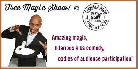 Magical Family Fun Day at Finagle A Bagel - May 12, 2020 tickets