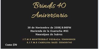 Brindis 40 Aniversario TMS