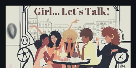Girl... Let's Talk! tickets