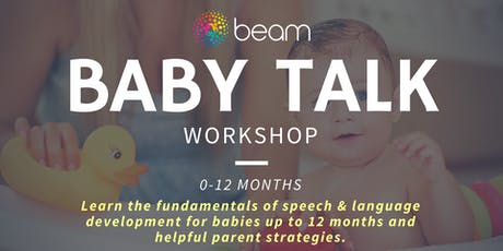 Baby Talk: Speech, language fundamentals - parents of bubs up to 12 months tickets