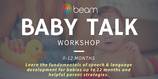 Baby Talk: Speech, language fundamentals - parents of bubs up to 12 months