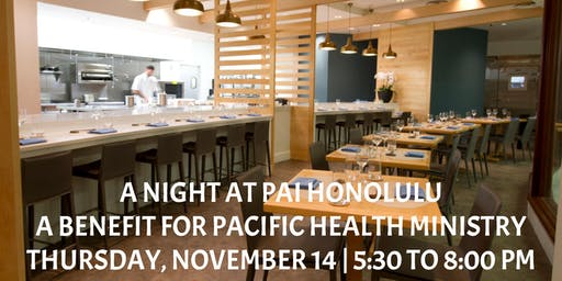 A Night at PAI Honolulu: A Benefit for Pacific Health Ministry
