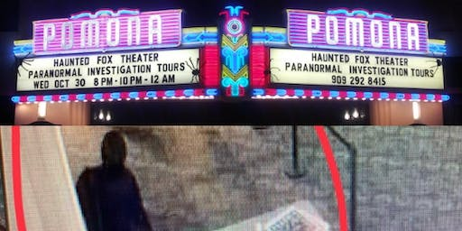 Haunted Fox Theater Pomona 8 pm show (All Ages)