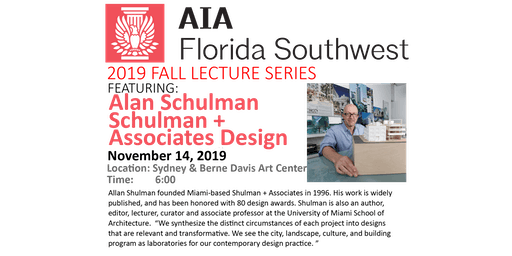 AIA FLSW Lecture Series & Design Awards General Admission