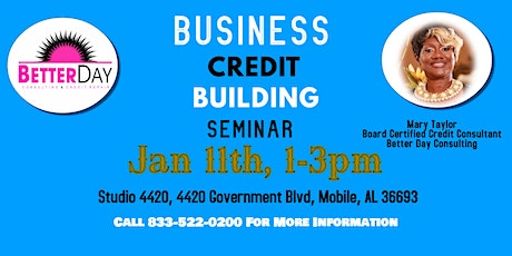 Better Day Consulting Business Credit Building Seminar tickets