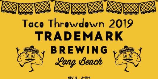 Trademark Brewing Presents: TACO  THROWDOWN 2019