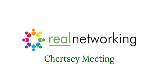 SOLD OUT - Chertsey Real Networking January 2020