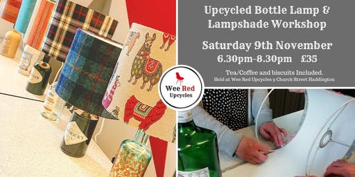 Upcycled Bottle Lamp and Lampshade Workshop - Sat 9th Nov 6.30pm-8.30pm