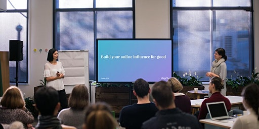 Masterclass: Building Your Online Influence for Good (Melbourne)