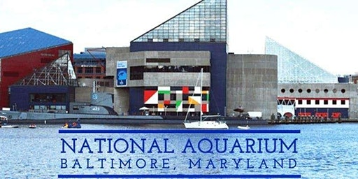 Baltimore Aquarium  and Inner Harbor - Bus Trip - April 10, 2020
