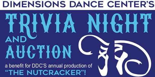 "2019 Trivia Night and Auction for Dimension's ""The Nutcracker"""
