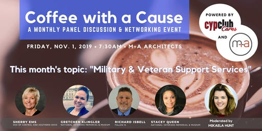 Coffee with a Cause: Military & Veteran Support Services