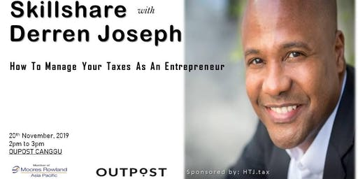 How to Manage Your Taxes As An Entrepreneur