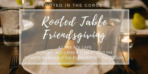 Rooted Table - Friendsgiving 2019