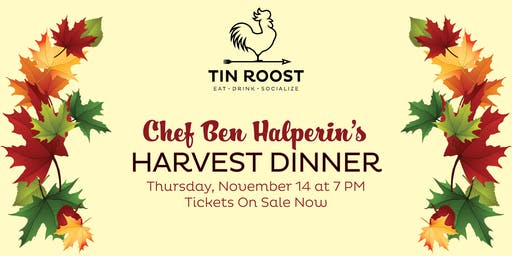 Chef Ben Halperin's Harvest Dinner
