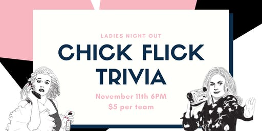 Ladies' Night Out: Chick Flick Trivia