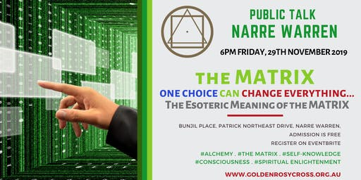 Public Talk: The MATRIX... One Choice Can Change Everything!