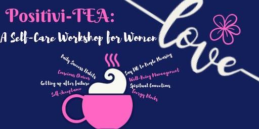Positivi-TEA: A Self-Care Workshop for Women