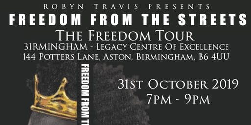 FREEDOM FROM THE STREETS: THE FREEDOM TOUR