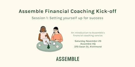 Assemble financial coaching kick-off tickets