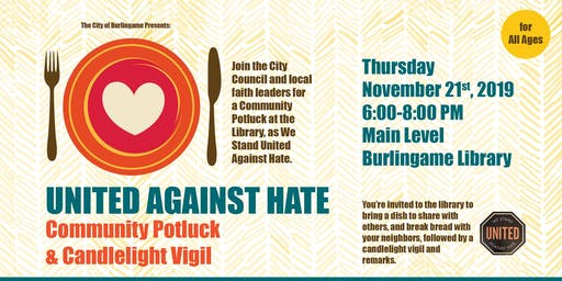 Burlingame Stands United Against Hate - Community Potluck