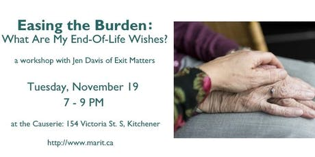 Easing the Burden: What Are My End-of-Life Wishes? tickets