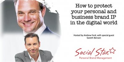 How to protect your personal and business brand IP in the digital world