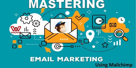 Mastering Email Marketing with Mailchimp tickets