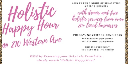 Holistic Happy Hour @210 Western Ave