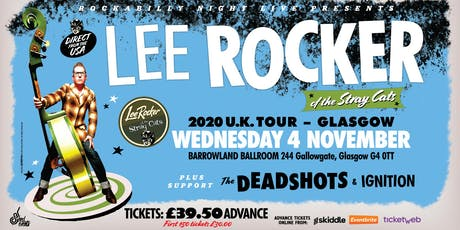 Lee Rocker (of The Stray Cats) + Support From The Deadshots & Ignition tickets