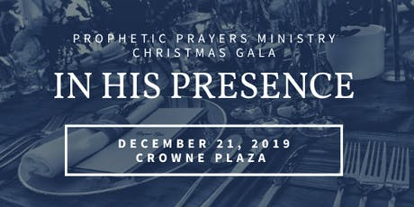 Prophetic Prayers 2019 Christmas Gala tickets