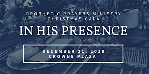Prophetic Prayers 2019 Christmas Gala