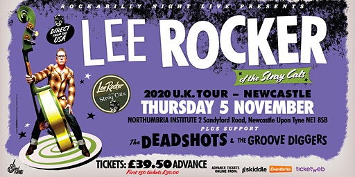 Lee Rocker (of The Stray Cats) + Support The Deadshots & The Groove Diggers