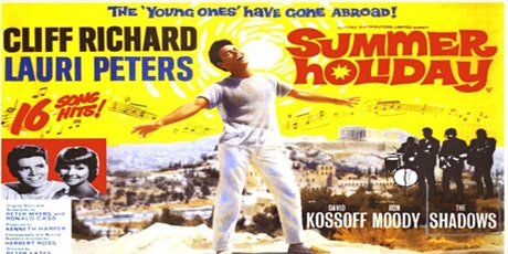 SUMMER HOLIDAY (1963) [U]: Singalong Matinee tickets