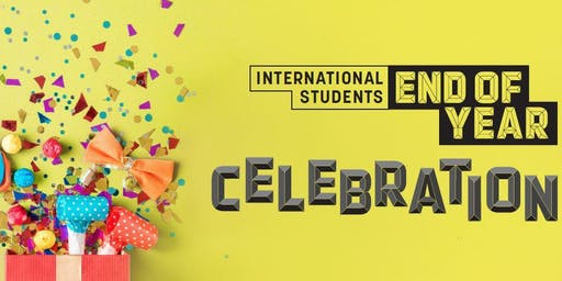 International Students End of Year Celebration 2019