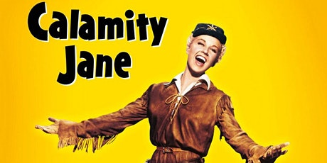 CALAMITY JANE (1953) [U]: Singalong Matinee tickets